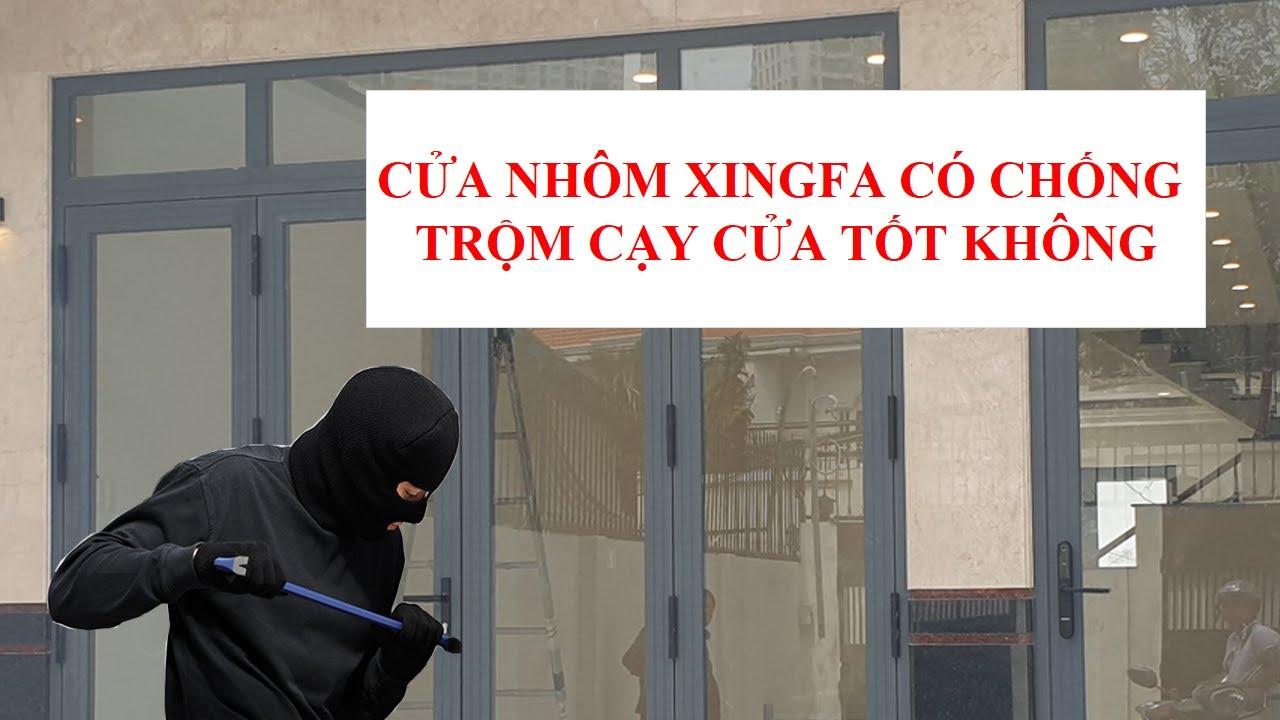 Cửa Xingfa nhập khẩu chống trộm có tốt ?